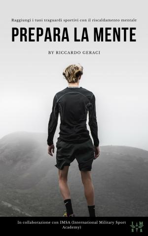 Prepara la Mente By Riccardo Geraci