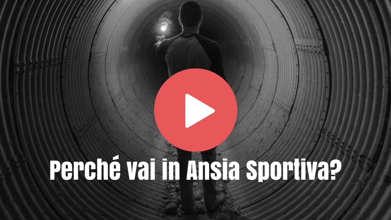Perché vai in Ansia Sportiva?